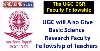 UGC BSR Faculty Fellowship Scheme