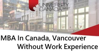MBA In Vancouver Without Work Experience
