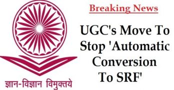 UGC Move To Stop 'Automatic Conversion To SRF'