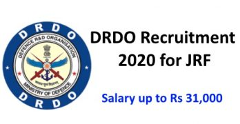 DRDO Recruitment 2020 for JRF