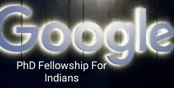 Google PhD Fellowship for Indian students