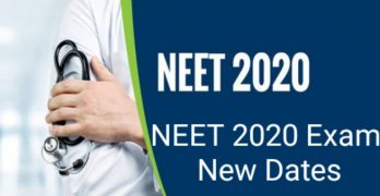 NEET 2020 Exam New Dates