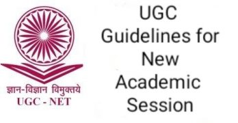 UGC Guidelines for New Academic Session