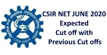 CSIR NET Expected Cut off June 2020