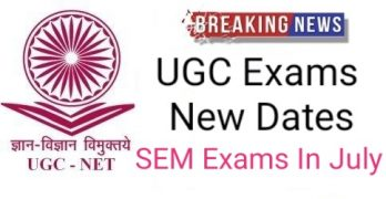 UGC Exams New Guidelines