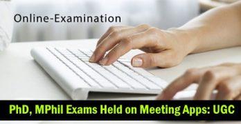 PhD, MPhil Exams Via Online Mediums