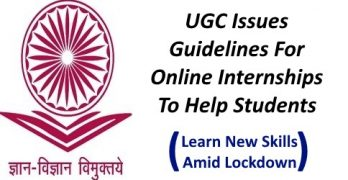 UGC Issues Guidelines For Online Internships