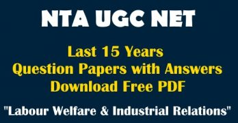 UGC NET Solved Question Papers Labour Welfare