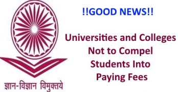 Universities Not to Compel Students Into Paying Fees