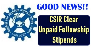 CSIR Clear Unpaid Fellowship Stipends