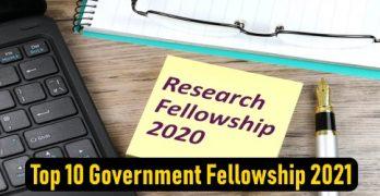 Top 10 Government Fellowship 2021