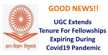 UGC Extends Tenure For Fellowships