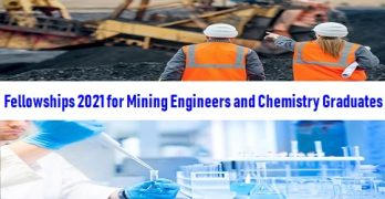 Fellowships for Mining Engineers and Chemistry Graduates