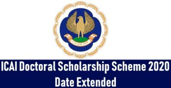 ICAI Doctoral Scholarship Scheme 2020 Date Extended
