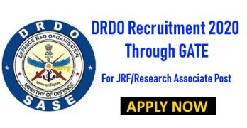 DRDO Recruitment 2020 Through GATE