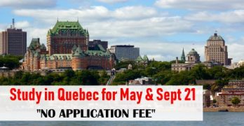 Study in Quebec for May & Sept 21