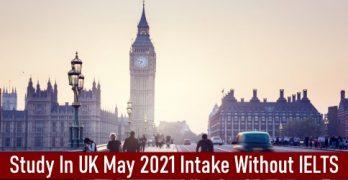 Study In UK May 2021 Intake