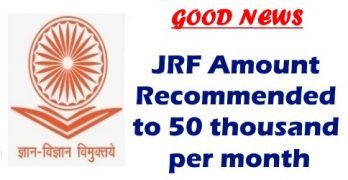 JRF Amount Recommended to 50 Thousand Per Month